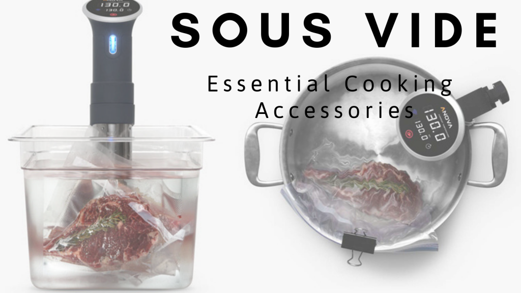 5 Essential Sous Vide Accessories - best sous vide